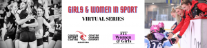 Girls and Women in Sport - Virtual Series